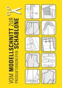 Produkt: Vom Modellschnitt zur produktionsreifen Schablone